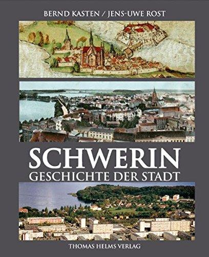 Schwerin: Geschichte der Stadt